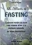 Les Miracles du FASTING: La méthode naturelle de Jeûne intermittent pour perdre du poids sans régime