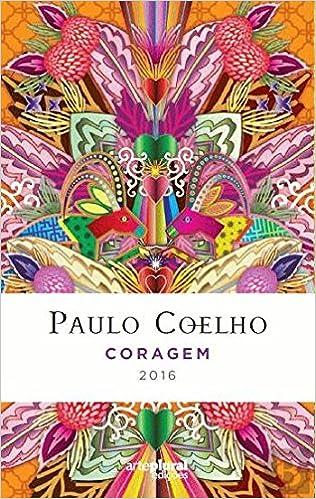 Coragem 2016 Livro - Agenda (Portuguese Edition): Paulo ...