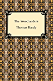 The Woodlanders [with Biographical Introduction]