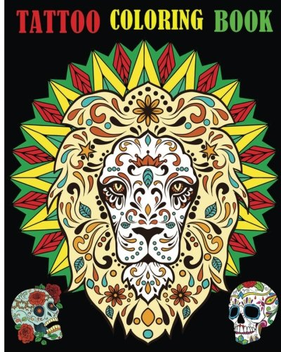 Tattoo Coloring Book: Day of the Dead Coloring Book (Stress Relief -