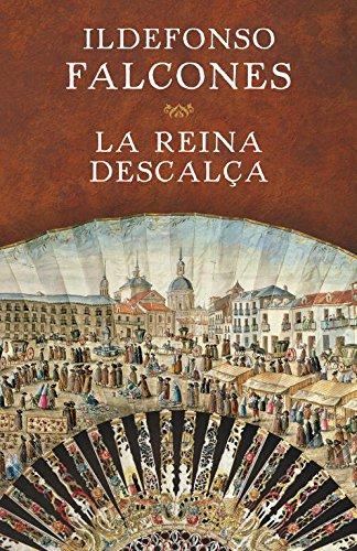 libro La reina descalça (NARRATIVA) Ildefonso Falcones epub ...
