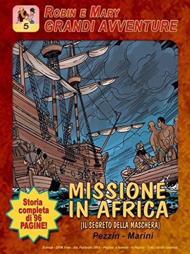 Robin e Mary - Missione in Africa (Italian Edition)