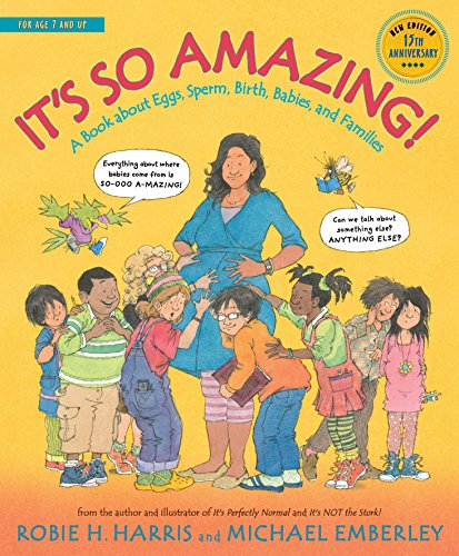 It's So Amazing!: A Book about Eggs, Sperm, Birth, Babies, and Families (The Family Library) (Difference Between Living And Non Living Things)