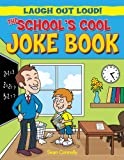 The School's Cool Joke Book, Sean Connolly and Kay Barnham, 1615333630