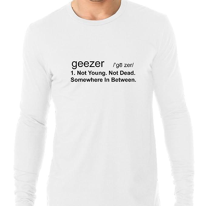 f660647d Amazon.com: Geezer - Old Man Definition - Not Young & Not Dead Men's ...