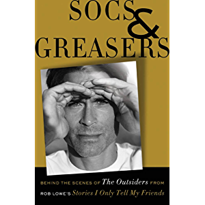Socs and Greasers: Behind The Scenes of The Outsiders from Rob Lowe's Stories I Only Tell My Friends