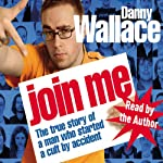 Join Me | Danny Wallace