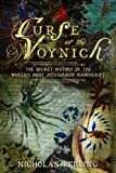 The Curse of the Voynich, Nicholas John Pelling, 0955316006