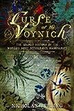 The Curse of the Voynich, Nicholas John Pelling, 0955316006