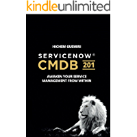 ServiceNow CMDB 201: Awaken Your Service Management From Within