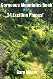 Gorgeous Mountains Book-24 Exciting Places!