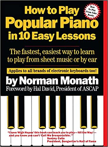How To Play Popular Piano In 10 Easy Lessons The Fastest Easiest