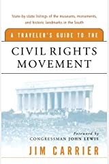 Traveler's Guide to the Civil Rights Movement Paperback