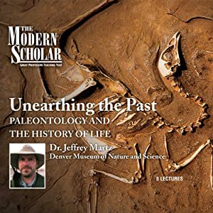 The Modern Scholar: Unearthing the Past Lecture
