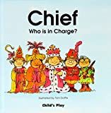 Chief: Who Is in Charge? (Life Skills & Responsibility)