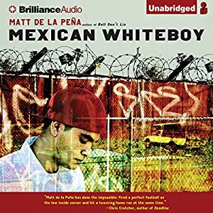 Mexican WhiteBoy Audiobook
