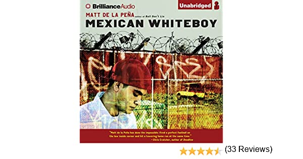 Amazon.com: Mexican WhiteBoy (Audible Audio Edition): Matt de la ...