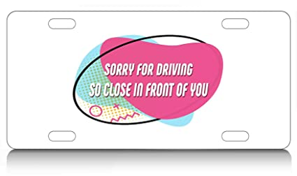 Amazon com: Makoroni - SORRY FOR DRIVING, SO CLOSE IN FRONT