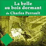 La Belle au bois dormant | Charles Perrault