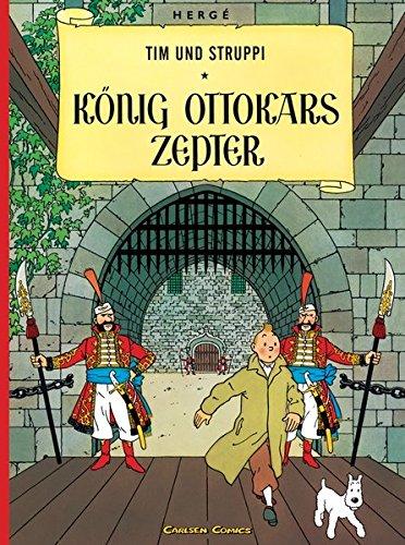 Tim und Struppi, Carlsen Comics, Neuausgabe, Bd.7, König Ottokars Zepter (Tim & Struppi, Band 7)