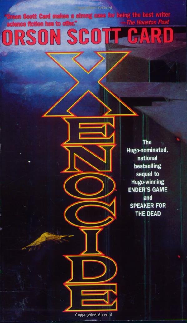 Xenocide: Volume Three of the Ender Quintet (Ender Wiggin Saga)