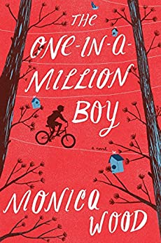 The One-in-a-Million Boy - Kindle edition by Monica Wood