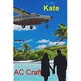 Kate: Novel 4