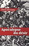 Apocalypse du désir par Boutang