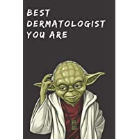 Funny Gift Notebook for Dermatology Profession: Best Dermatologist