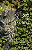 Out of Arcadia - A Devotional Anthology in Honor of Pan, Bibliotheca Alexandrina, 1460943325