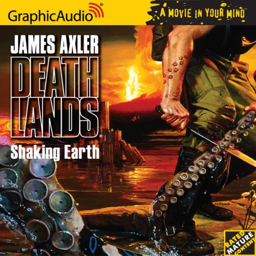Deathlands # 68 - Shaking Earth by Brand: Graphic Audio