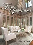 French Impressions, Betty Lou Phillips, 1423604563