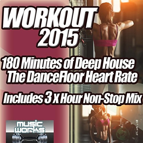 Workout 2015 Deep House - The ...
