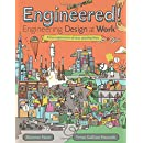 Engineered!: Engineering Design at Work