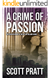 A Crime of Passion (Joe Dillard Series Book 7) (English Edition)