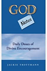 God Notes: Daily Doses of Divine Encouragement Kindle Edition