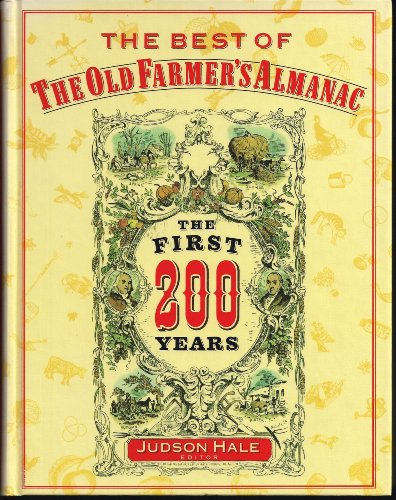 The Best of the Old Farmer's Almanac: The First 200 Years