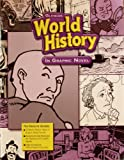img - for Glencoe World History in Graphic Novel (Silk Road, Genghis Khan, Galileo, Napolean, etc. themes) book / textbook / text book