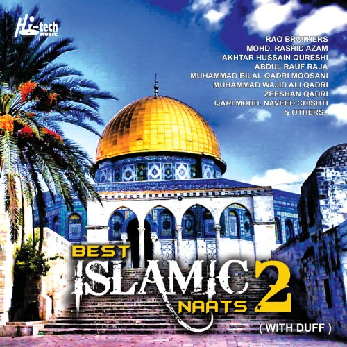 Best Islamic Naats Vol. 2 (with Duff) (The Best Of Islamic Music Vol 2)