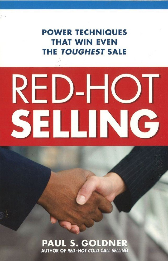 Read Online Red-Hot Selling: Power Techniques That Win Even the Toughest Sale pdf