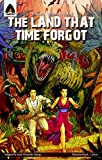 [The Land That Time Forgot] (By: Edgar Rice Burroughs) [published: January, 2011]