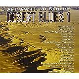 Desert Blues Vol.1: Sahara Ambiences