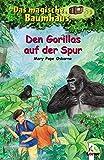 Das magische Baumhaus (Bd. 24): Den Gorillas auf der Spur