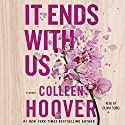It Ends with Us | Livre audio Auteur(s) : Colleen Hoover Narrateur(s) : Olivia Song
