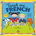 Teach Me French Speech by Judy R Mahoney Narrated by Marie Matheny