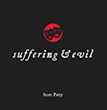 Suffering and Evil (Little Black Books)
