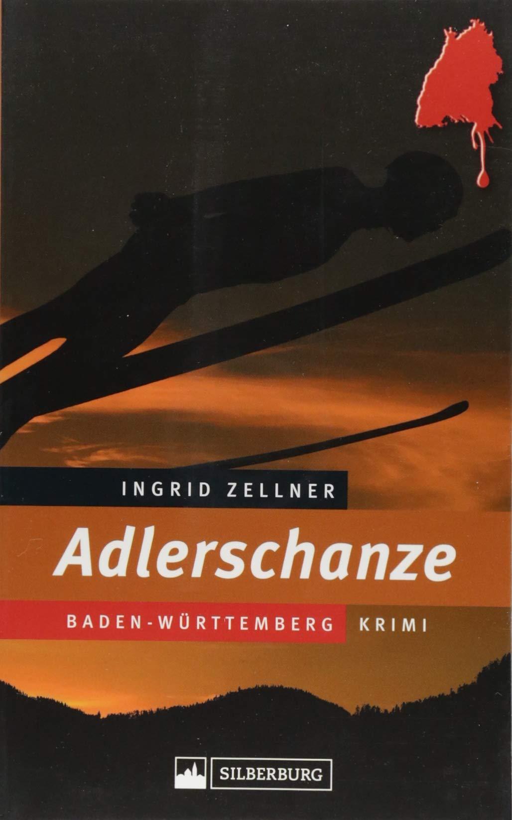 Adlerschanze. Mord an einer jungen Frau beim Skisprung-Sommer-Grand-Prix in Hinterzarten im Schwarzwald.