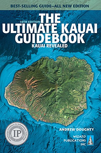 The Ultimate Kauai Guidebook: Kauai Revealed (Ultimate Guidebooks) (Best Beaches In Kauai)