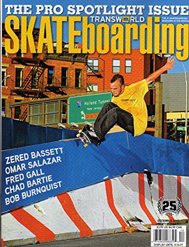 Price comparison product image Transworld Skateboarding Magazine december 2007 THE PRO SPOTLIGHT ISSUE Zered Bassett OMAR SALAZAR Fred Gall CHAD BARTIE Bob Burnquist JACK CURTIN Nick Fiorini THE GUY WHO MADE IMPOSSIBLE TRICK