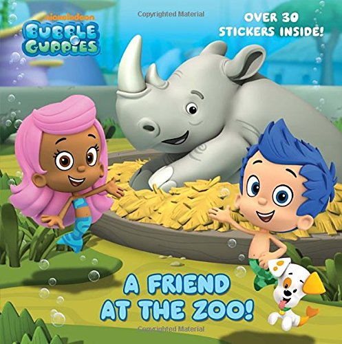 A Friend at the Zoo (Bubble Guppies) (Pictureback(R))